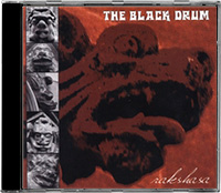 "The Black Drum - ""Rakshasa&quot"