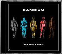 """Cambium - """"Let's Send A Signal&quot"""