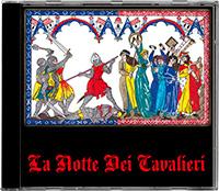 """La Notte - """"La Notte Dei Cavalieri"""""""